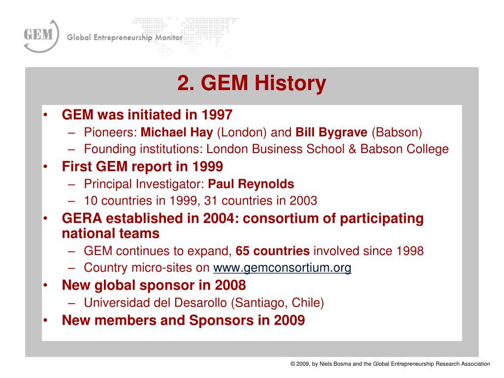 GEM was initiated in 1997