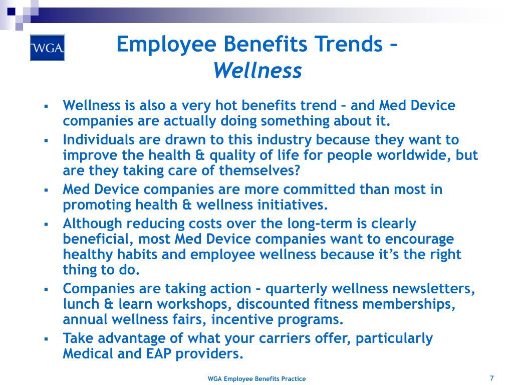 Employee Benefits Trends –
