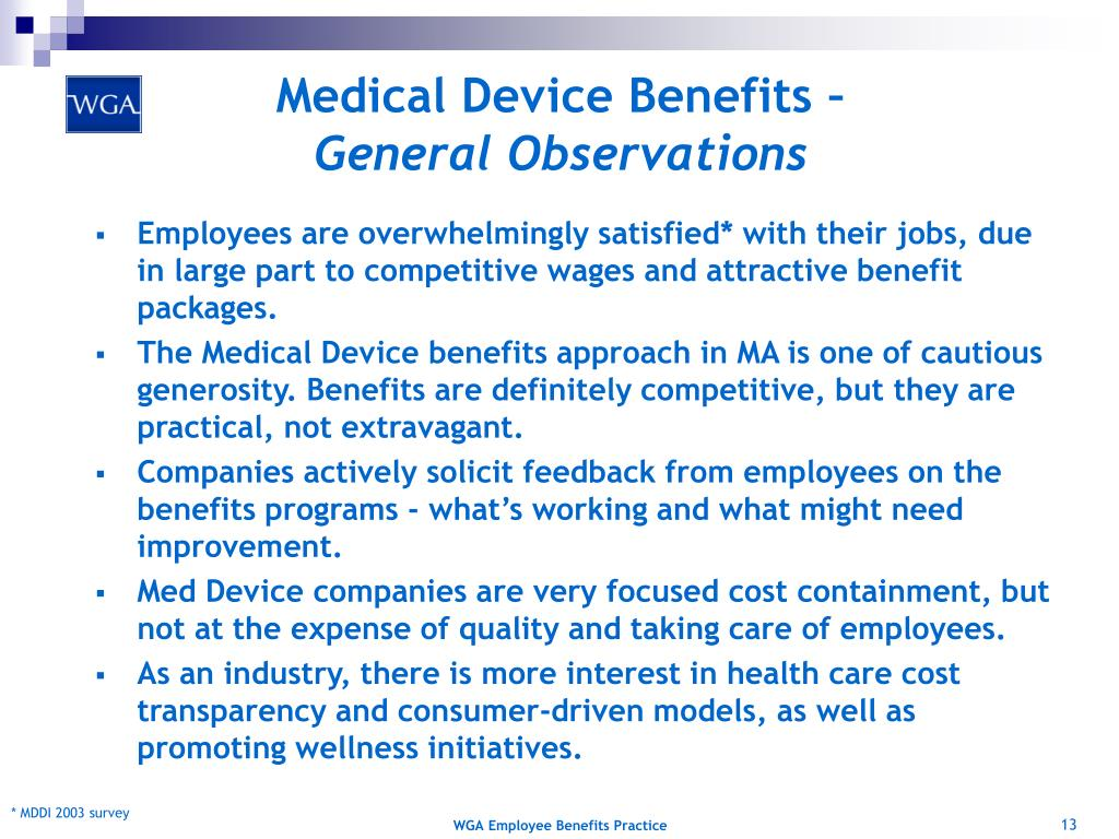 Medical Device Benefits –