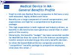 medical device in ma general benefits profile
