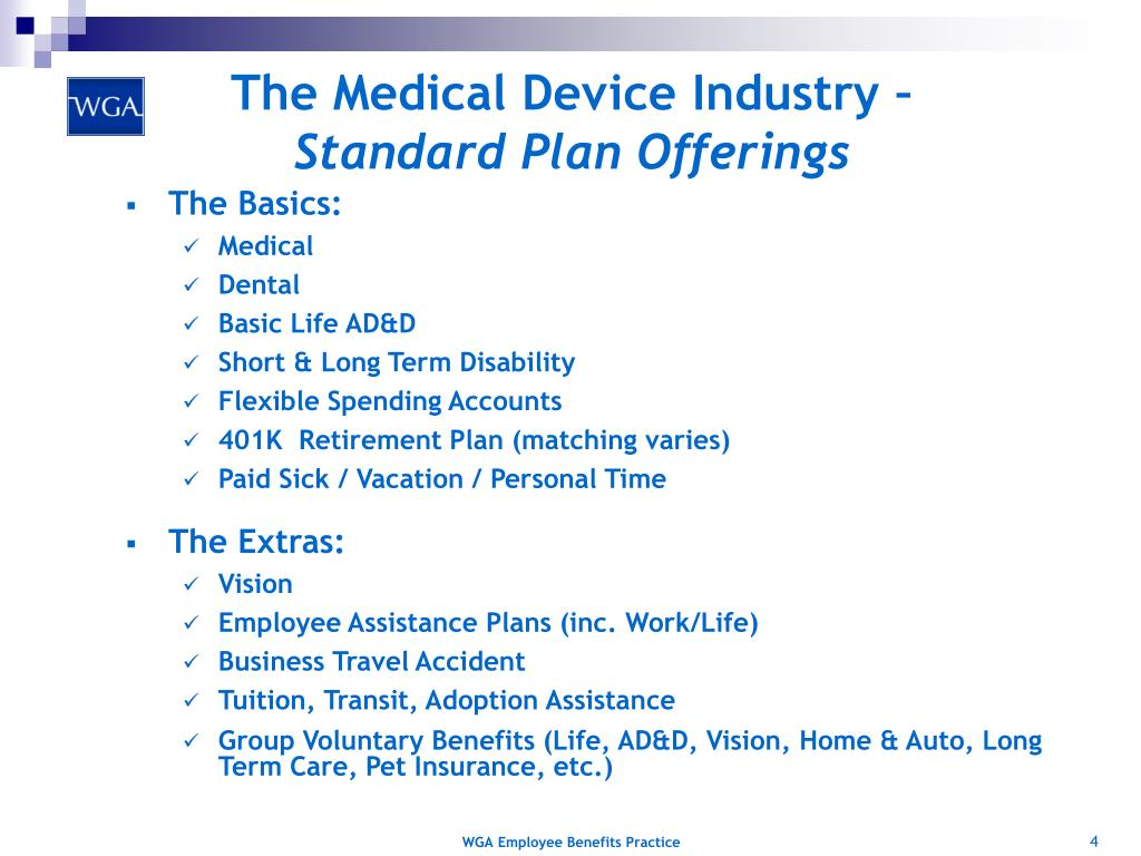 The Medical Device Industry –