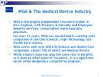wga the medical device industry
