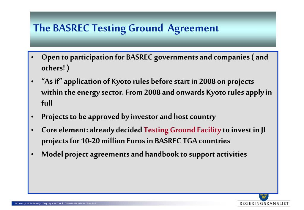 The BASREC Testing Ground  Agreement