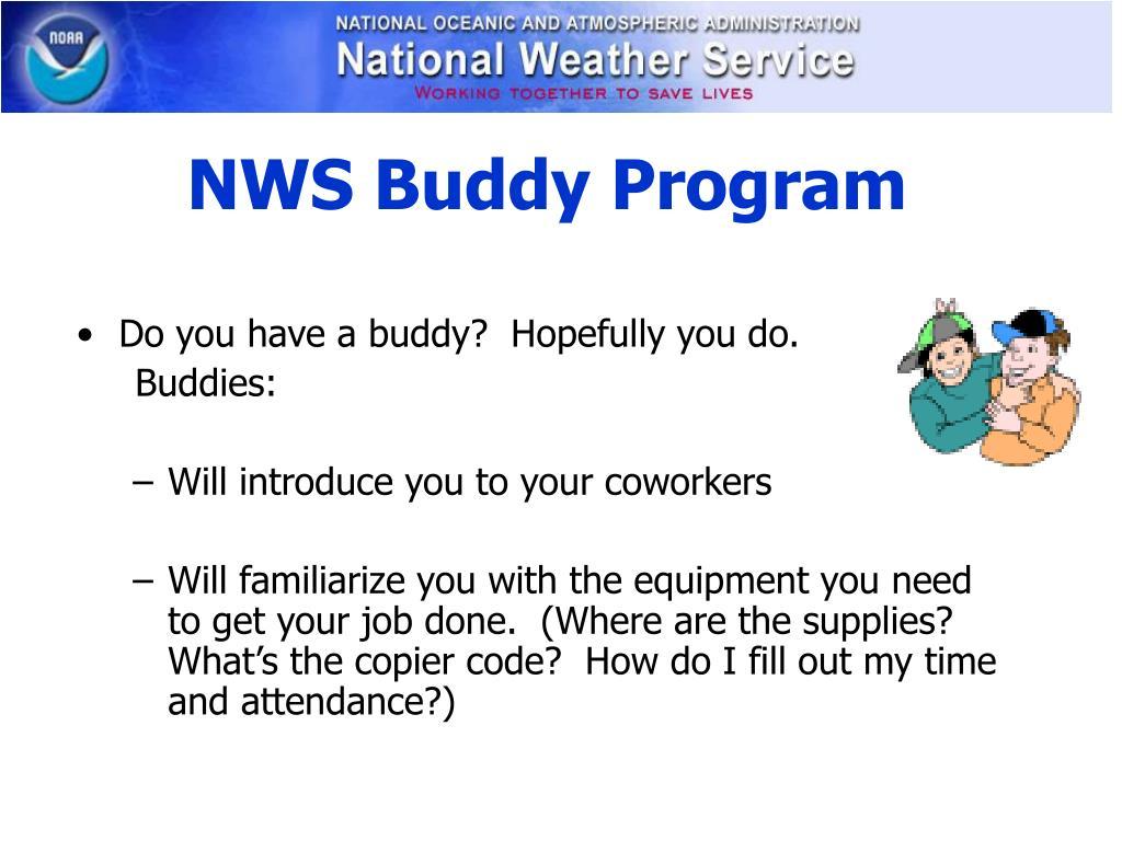 NWS Buddy Program