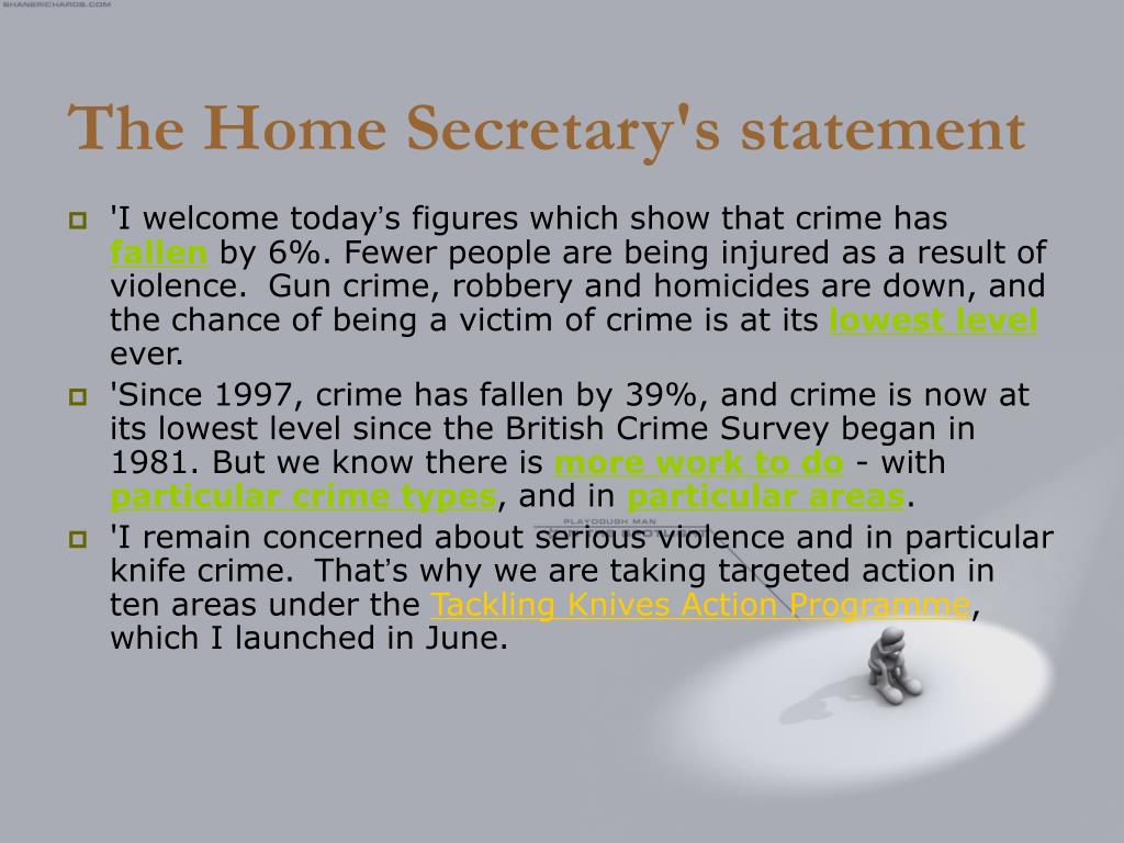 The Home Secretary's statement