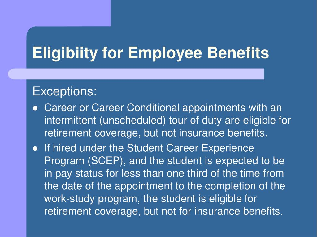 Eligibiity for Employee Benefits