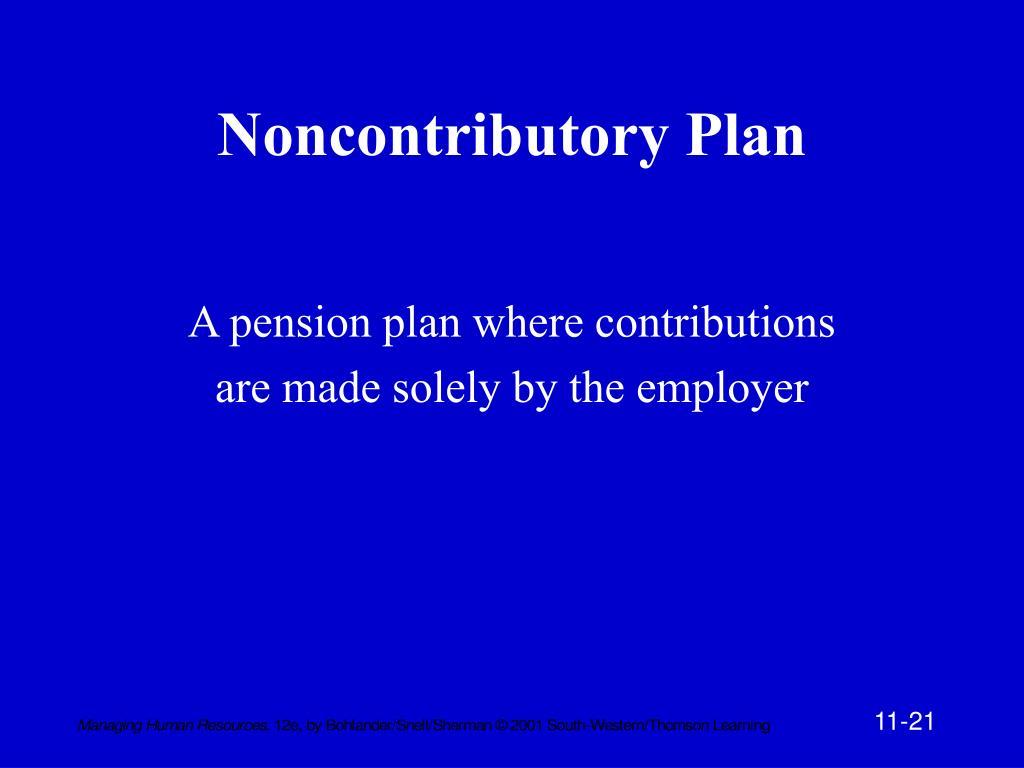 Noncontributory Plan