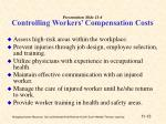 presentation slide 11 6 controlling workers compensation costs