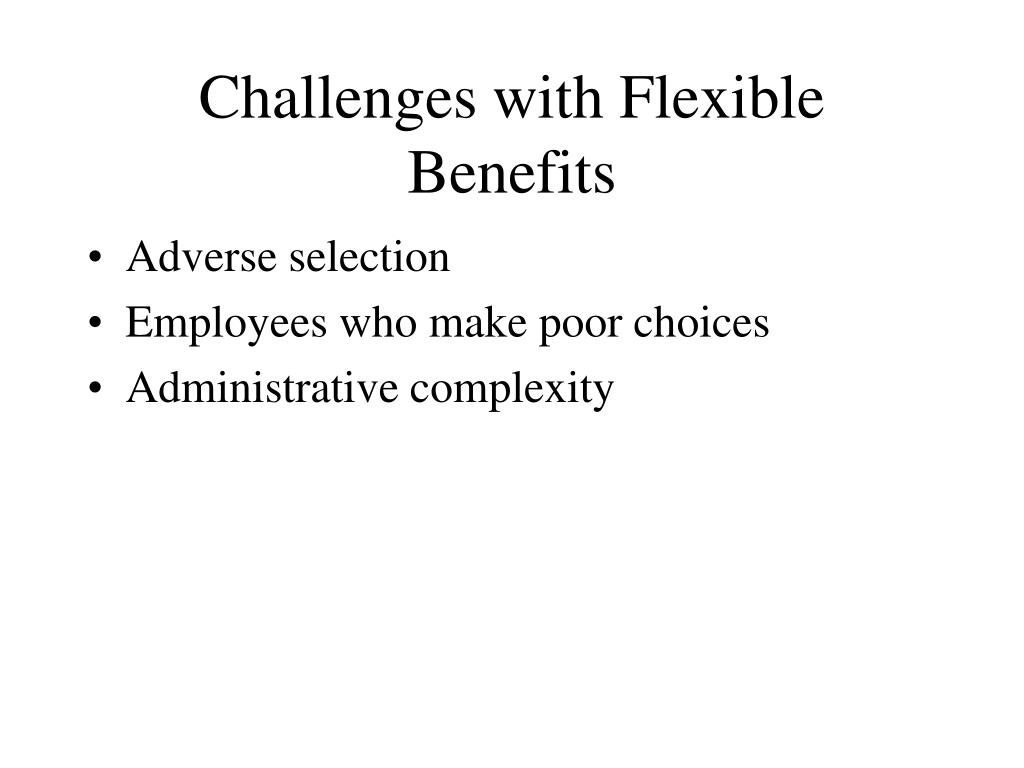 Challenges with Flexible Benefits