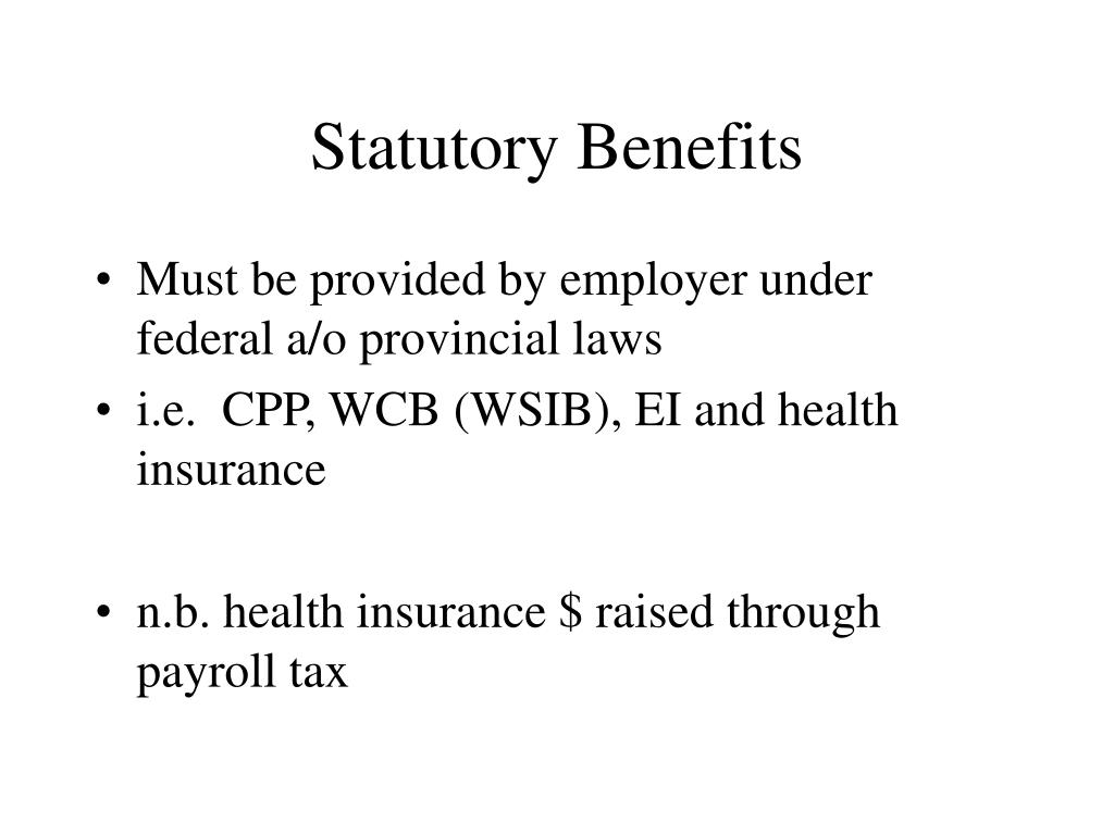 Statutory Benefits