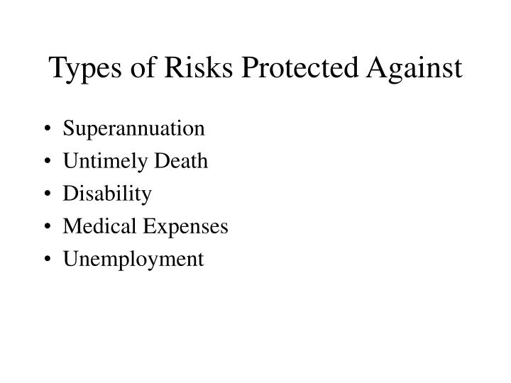 Types of risks protected against
