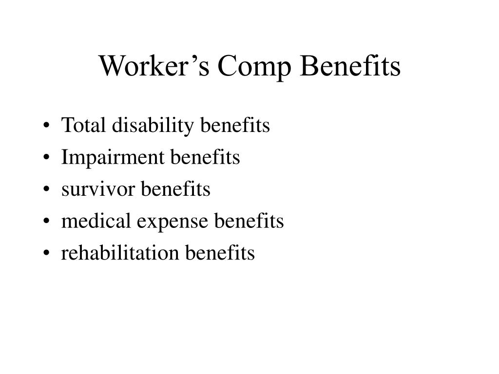 Worker's Comp Benefits