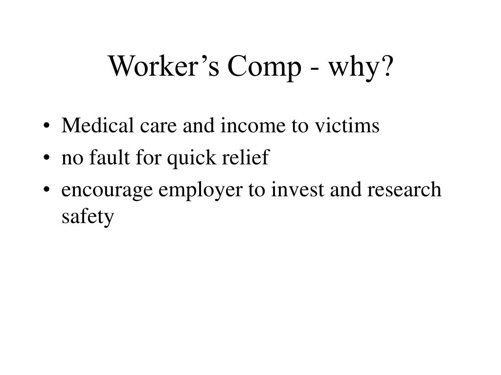 Worker's Comp - why?