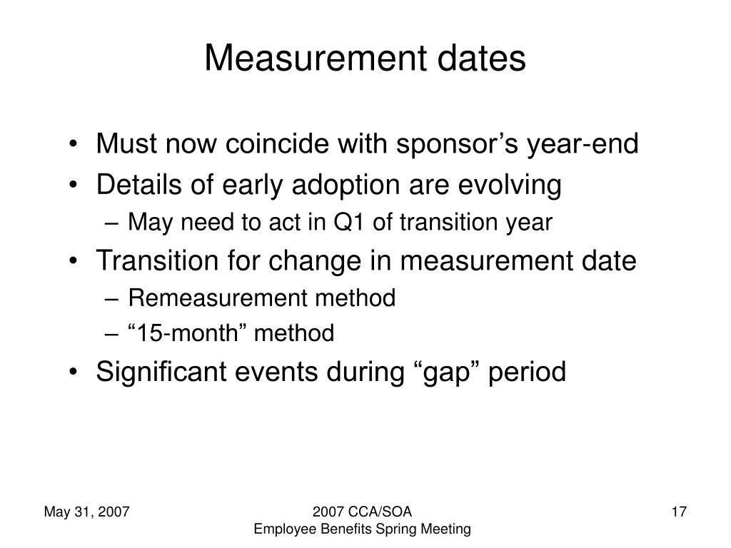 Measurement dates