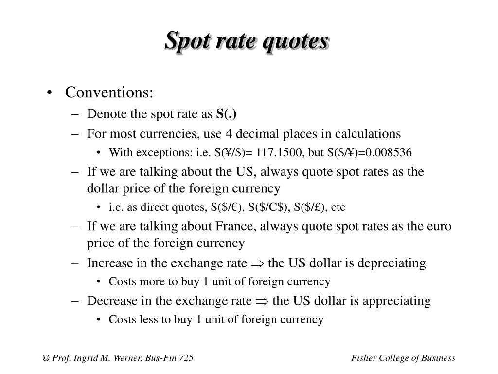 Spot rate quotes