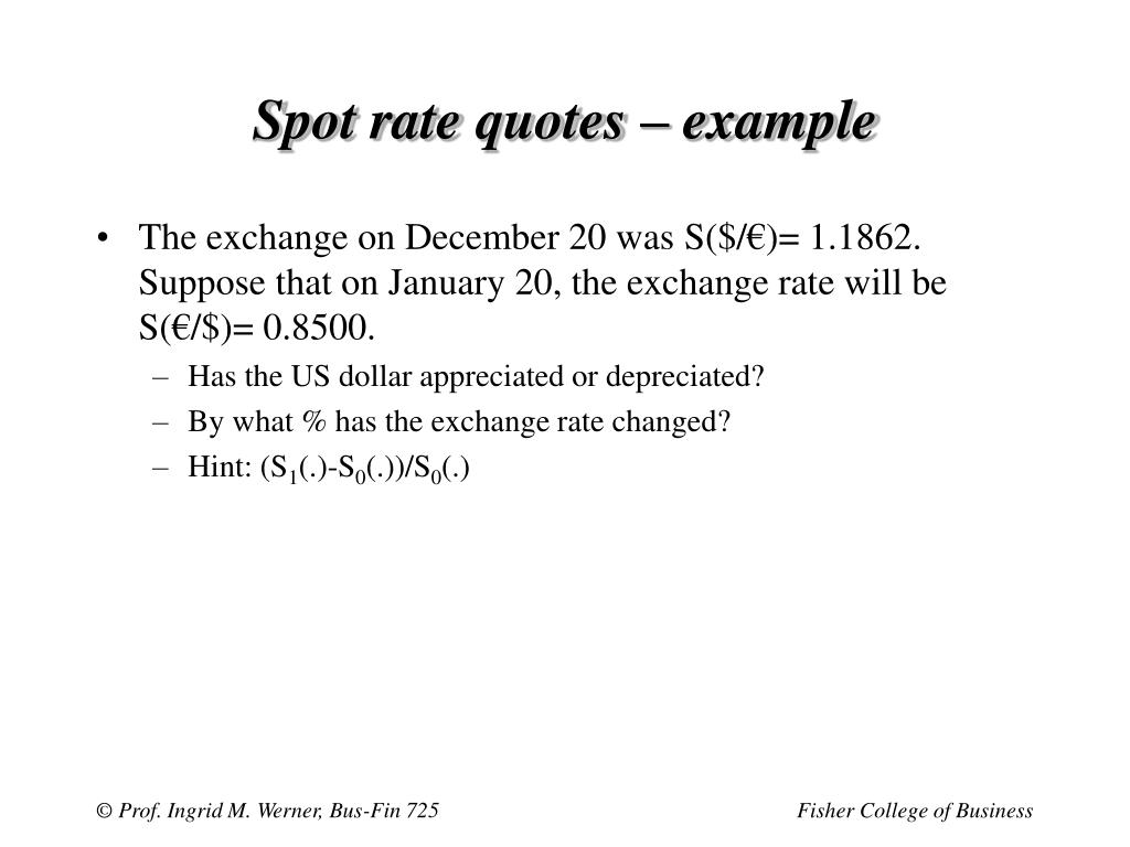 Spot rate quotes – example