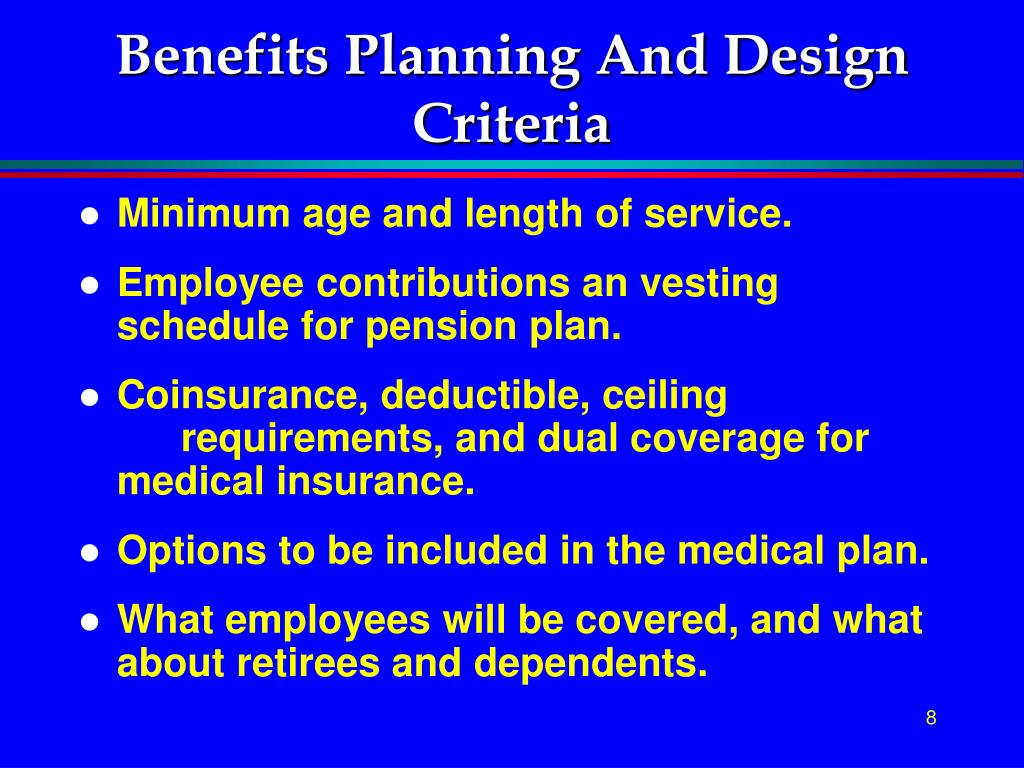 Benefits Planning And Design Criteria