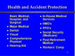 health and accident protection