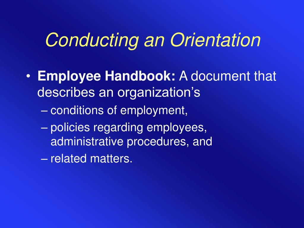 Conducting an Orientation