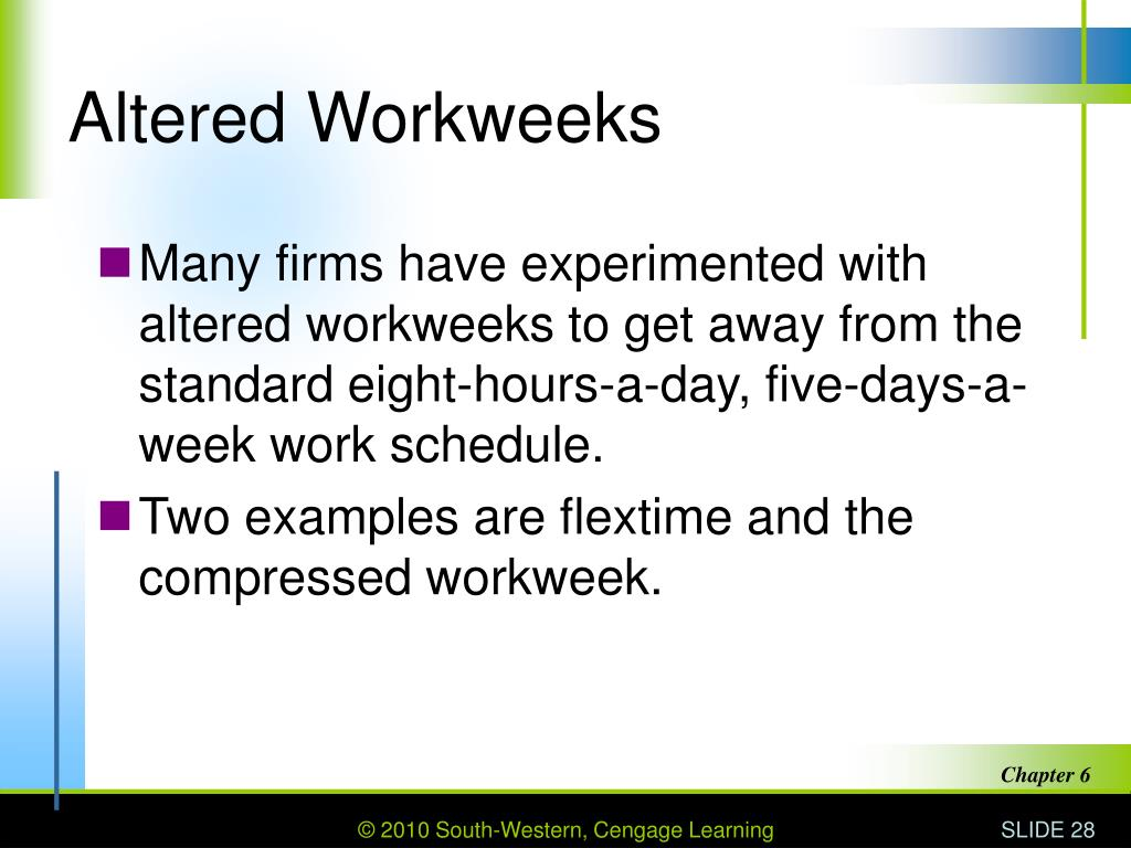 Altered Workweeks