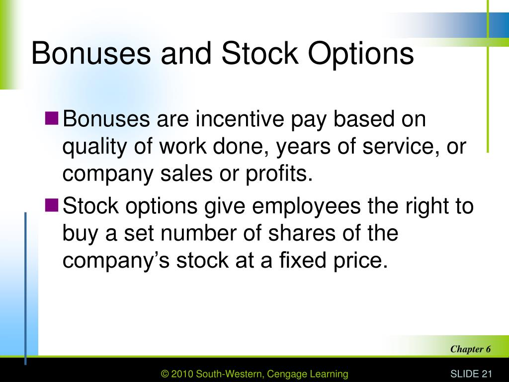 Bonuses and Stock Options