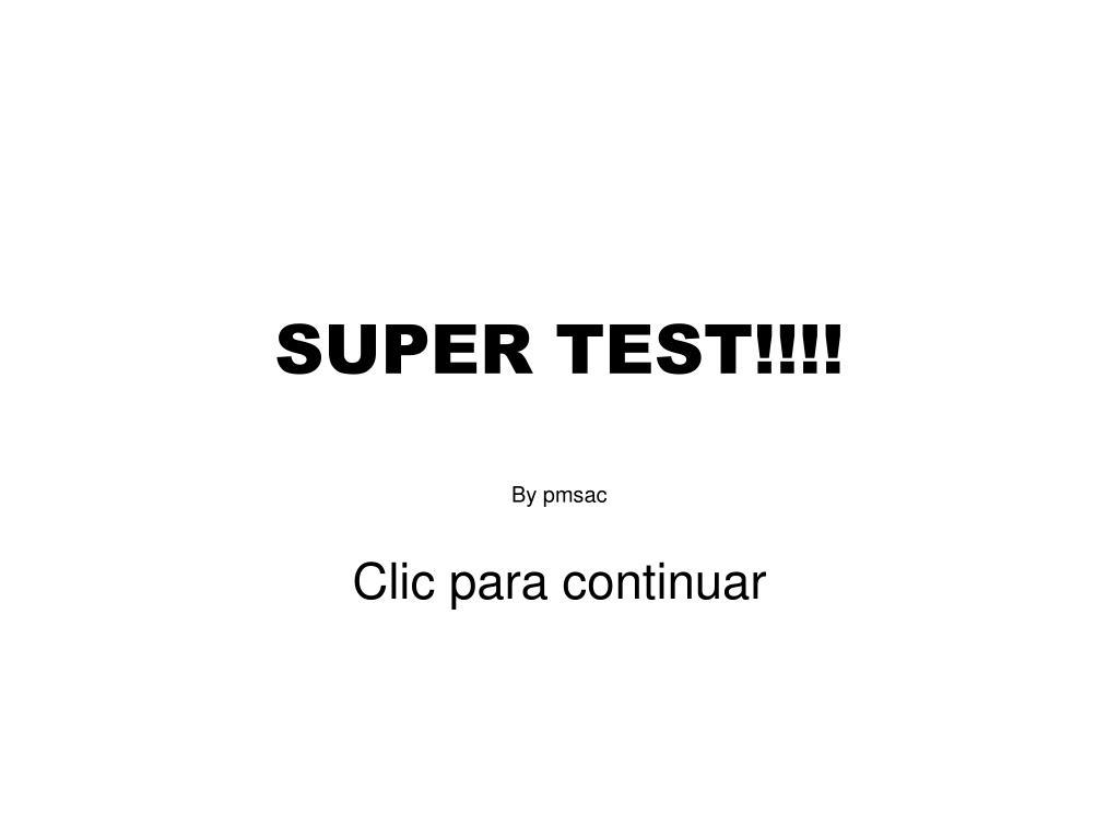 SUPER TEST!!!!