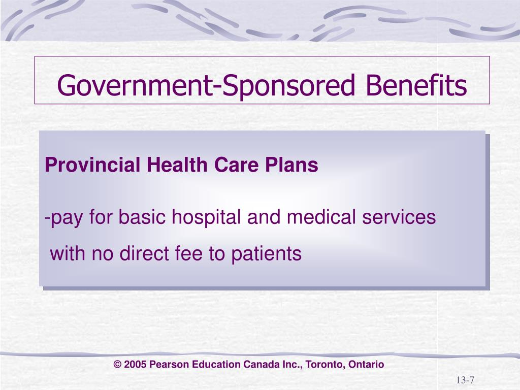 Government-Sponsored Benefits