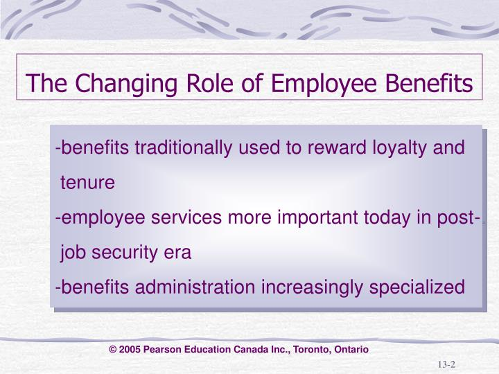 The changing role of employee benefits l.jpg