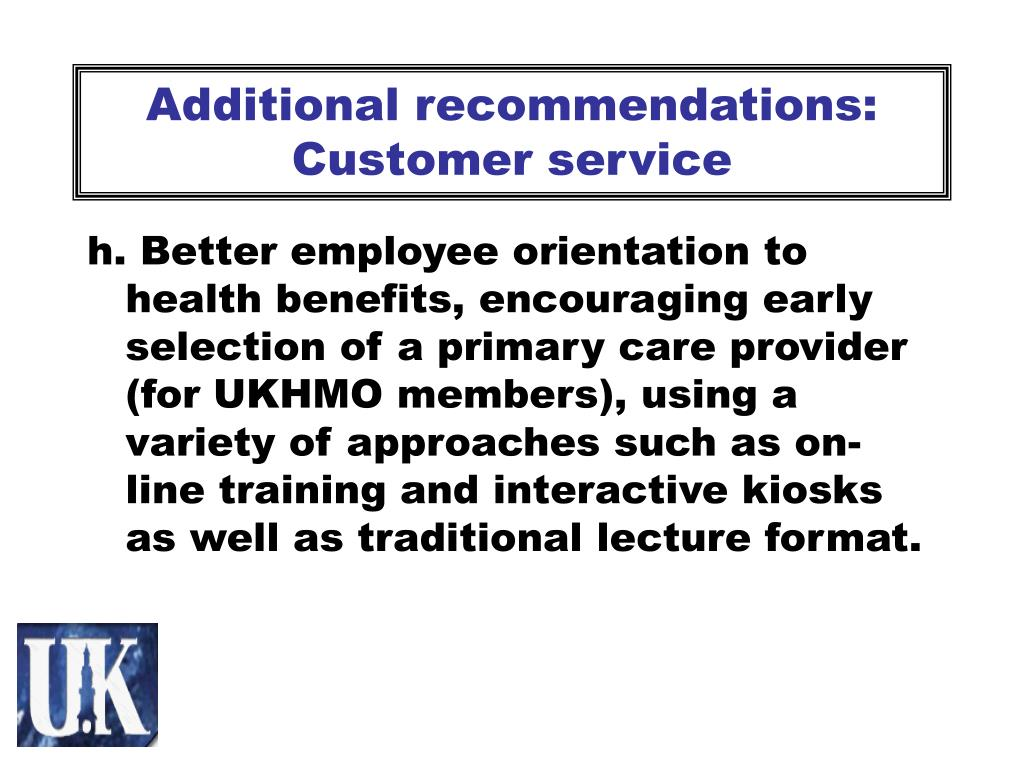 Additional recommendations: Customer service