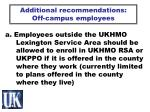 additional recommendations off campus employees