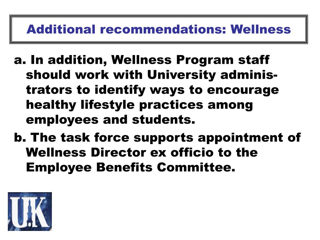 Additional recommendations: Wellness