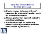 core recommendations retiree coverage