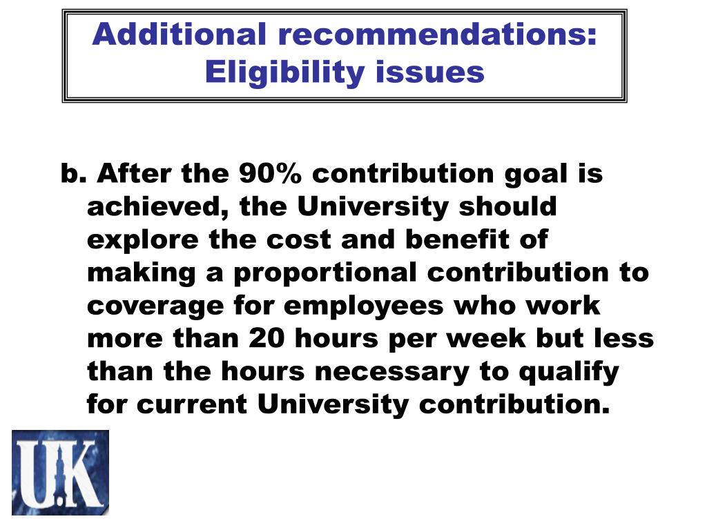 Additional recommendations: Eligibility issues