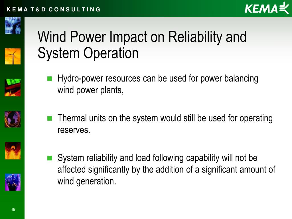 Wind Power Impact on Reliability and System Operation
