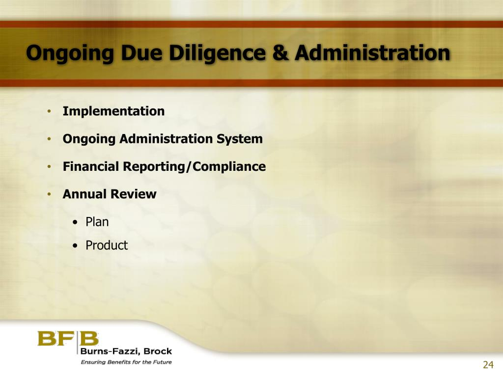 Ongoing Due Diligence & Administration