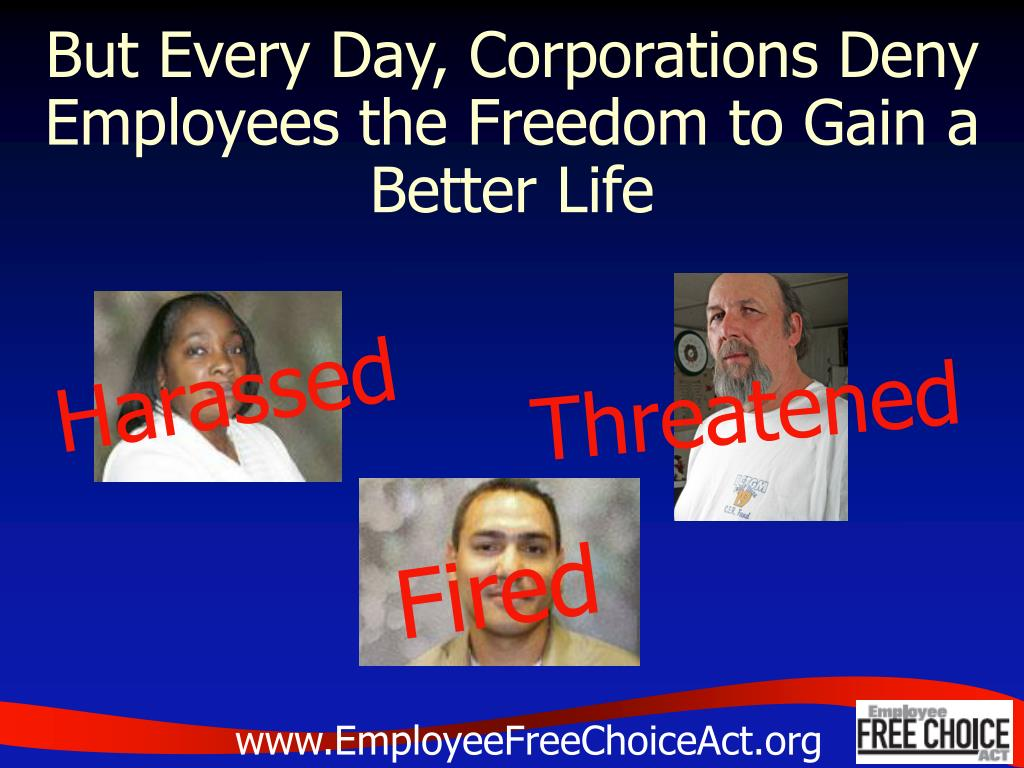 But Every Day, Corporations Deny Employees the Freedom to Gain a Better Life