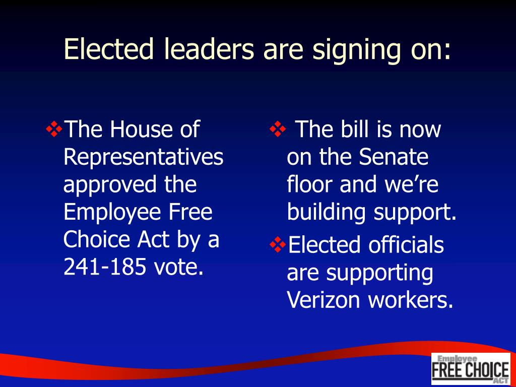 The House of Representatives approved the Employee Free Choice Act by a 241-185 vote.