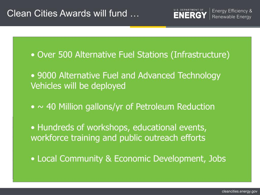 Clean Cities Awards will fund …