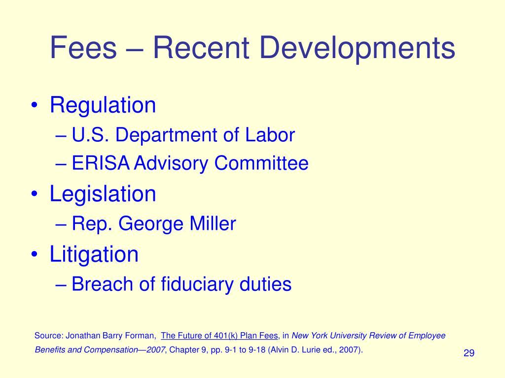 Fees – Recent Developments