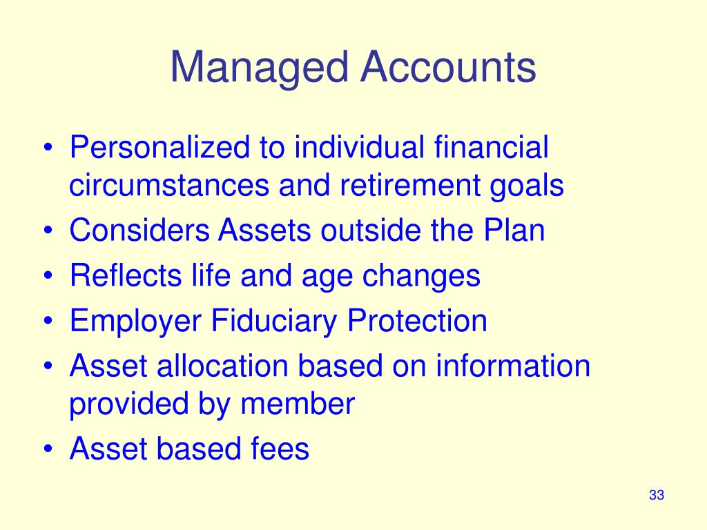 Managed Accounts