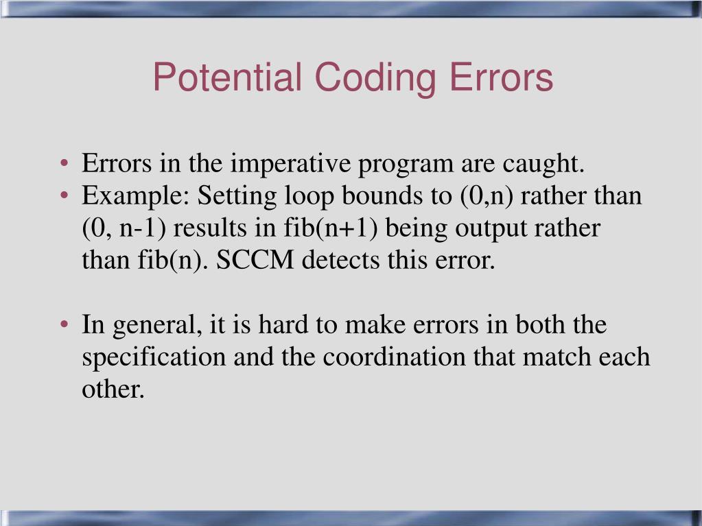 Potential Coding Errors