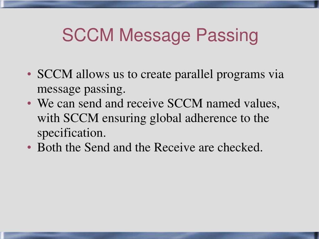 SCCM Message Passing