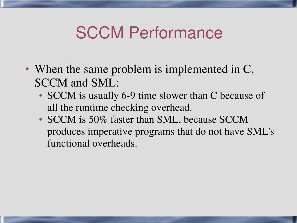 SCCM Performance