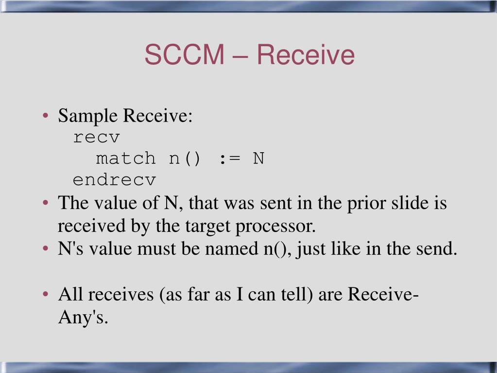 SCCM – Receive