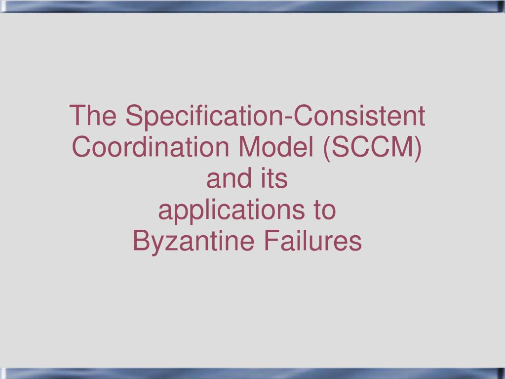 The Specification-Consistent Coordination Model (SCCM)