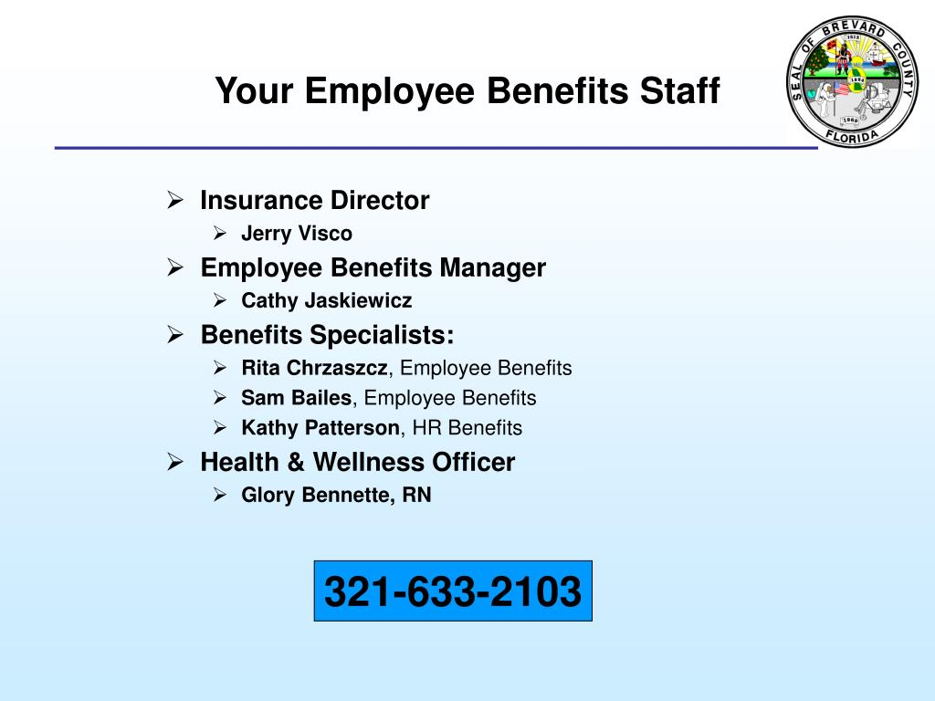 Your Employee Benefits Staff