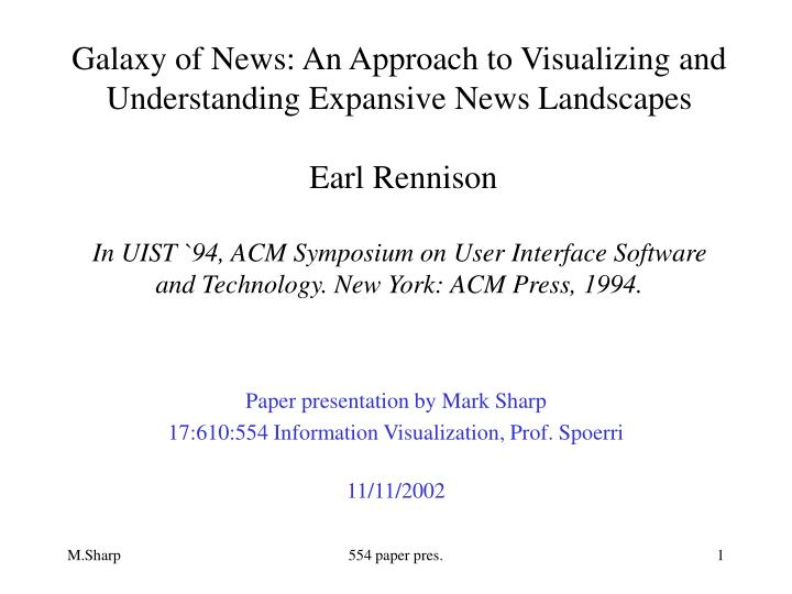 Paper presentation by mark sharp 17 610 554 information visualization prof spoerri 11 11 2002