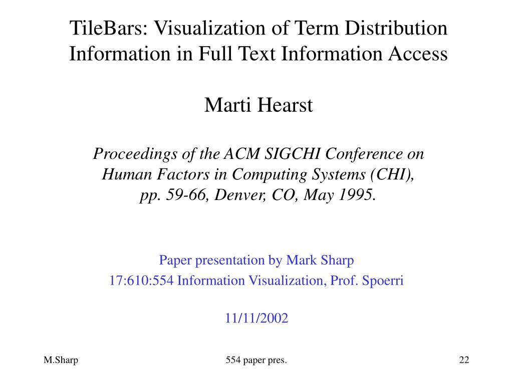 TileBars: Visualization of Term Distribution Information in Full Text Information Access