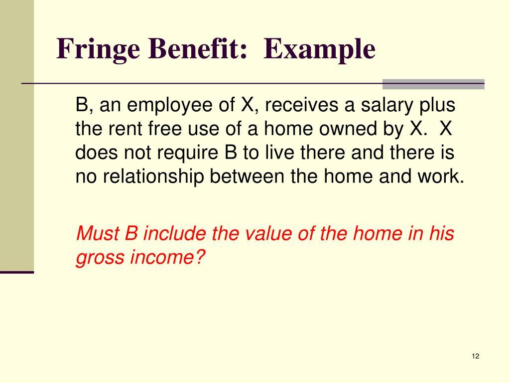 Fringe Benefit:  Example