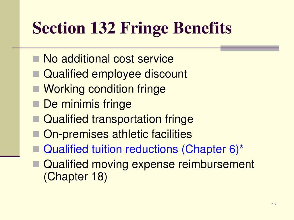 Section 132 Fringe Benefits